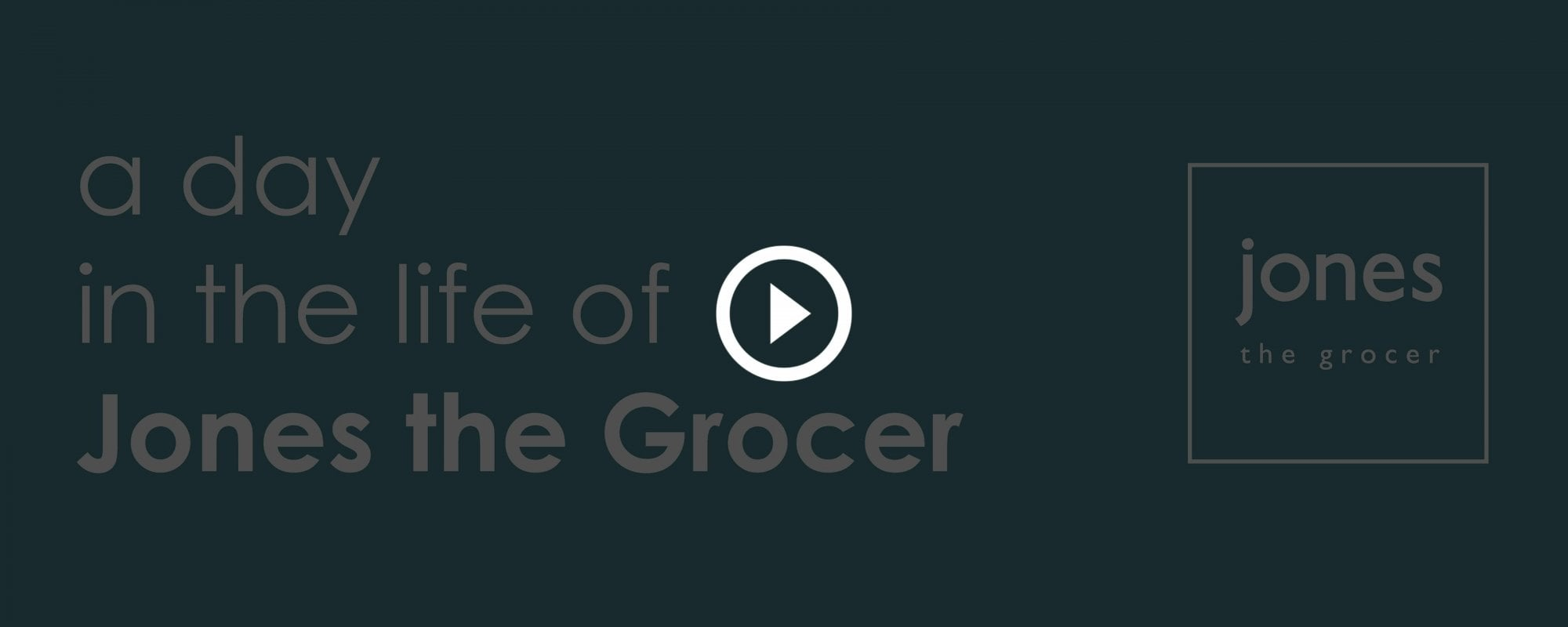A Day in the Life of Jones the Grocer