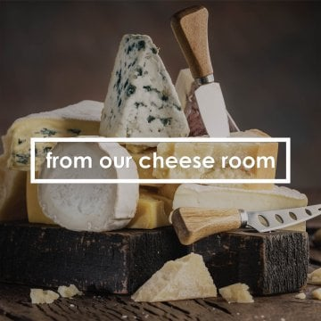 from our cheese room